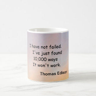 """I HAVE NOT FAILED THOMAS EDISON MUG"" CLASSIC WHITE COFFEE MUG"