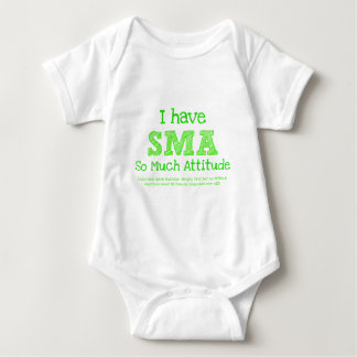 I Have SMA - So Much Attitude Baby Bodysuit