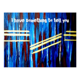 I have something to tell you postcard