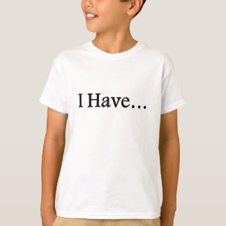I Have Special Needs T-Shirt