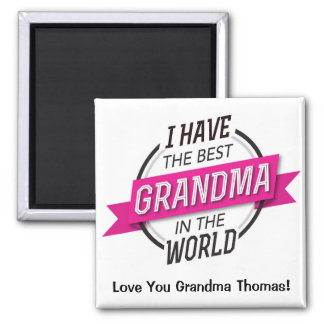 I have the best Grandma in the world magnet