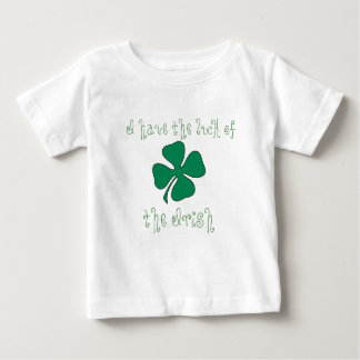 I have the luck of the Irish Infant T-shirt