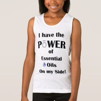 I have the Power of Essential Oils on My Side! Tank Top