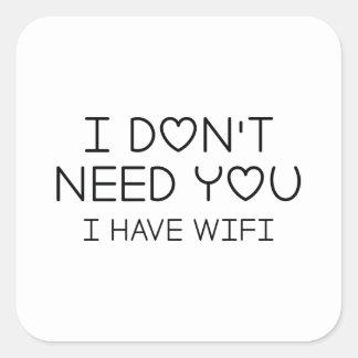 I Have Wifi Square Sticker