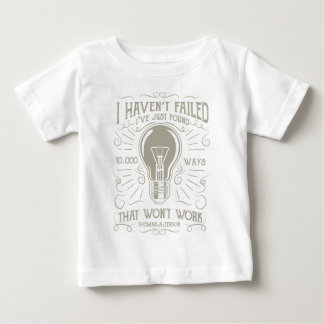 I Haven't Failed Baby T-Shirt