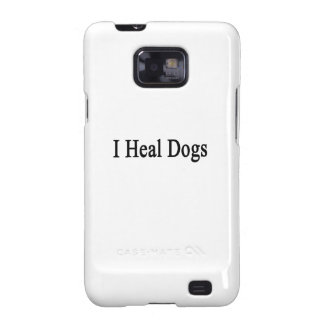 I Heal Dogs Samsung Galaxy S Covers