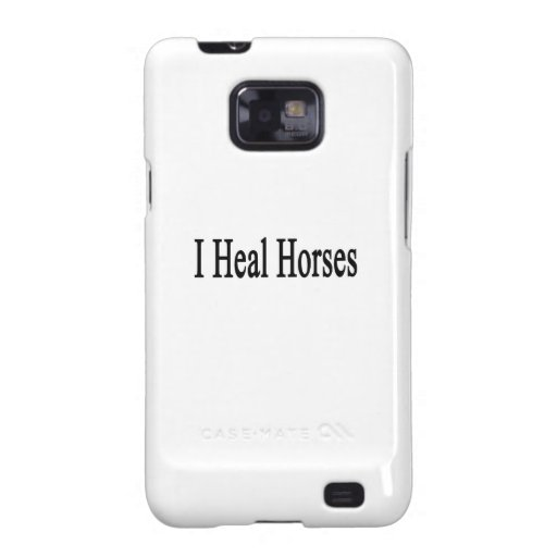 I Heal Horses Samsung Galaxy Covers