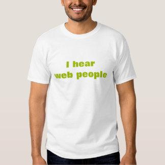 I hear web people - alternate t shirt