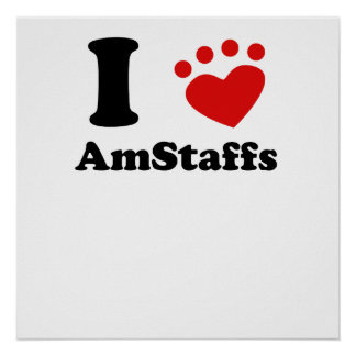 I Heart AmStaffs Posters