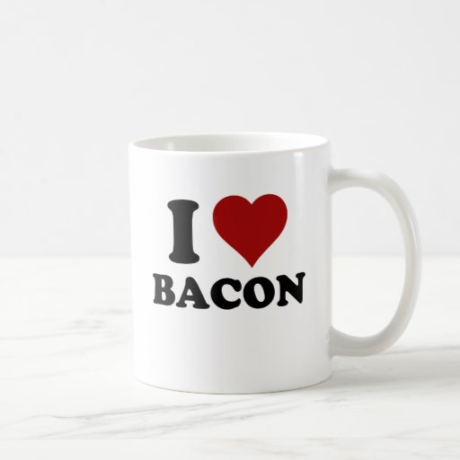 I HEART BACON COFFEE MUGS