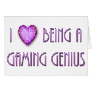 I Heart Being A Gaming Genius Greeting Card