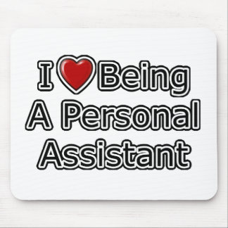I Heart Being a Personal Assistant Mouse Pad