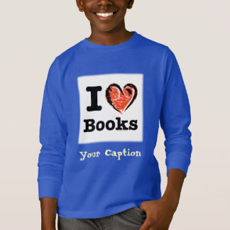 I Heart Books! I Love Books! (Crayon Heart) T-Shirt