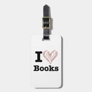 I Heart Books - I Love Books! (Word Heart) Bag Tag