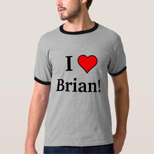 I heart Brian! T-Shirt