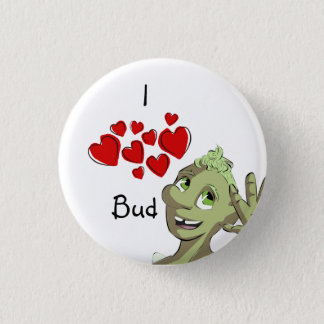 I (heart) Bud 1 Inch Round Button