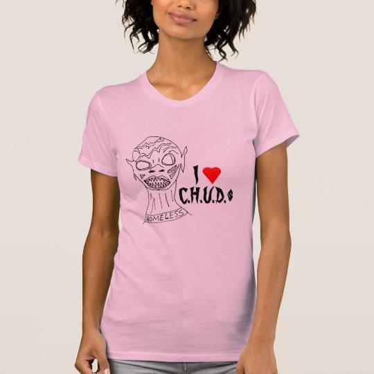 I Heart C.H.U.D.s T-Shirt