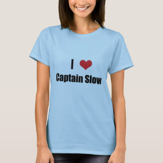 I Heart Captain Slow T-Shirt