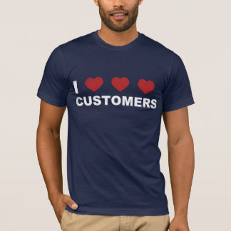 I Heart Customers T-Shirt