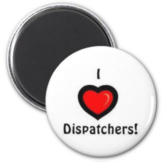 I Heart Dispatchers Magnet