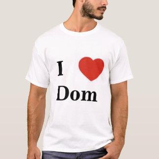 I heart Dom T-Shirt
