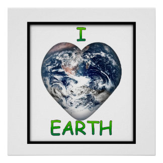 I Heart Earth (I ♥ Earth) Poster