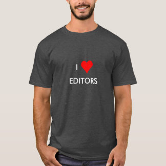 i heart editors T-Shirt