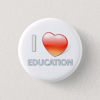 I Heart Education 1 Inch Round Button