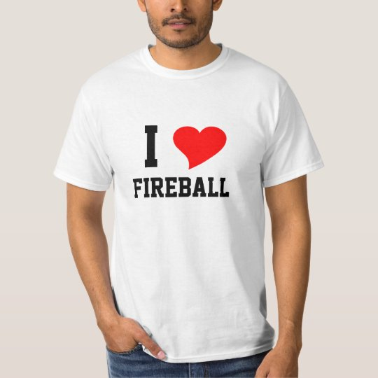 I Heart FIREBALL T-Shirt