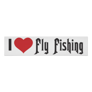 I Heart Fly Fishing Poster
