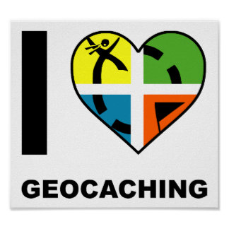 I Heart Geocaching Funny Poster