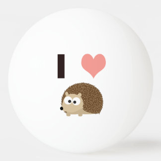 I heart Hedgehogs Ping Pong Ball