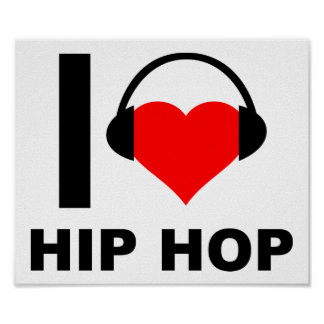 I Heart Hip Hop Funny Poster