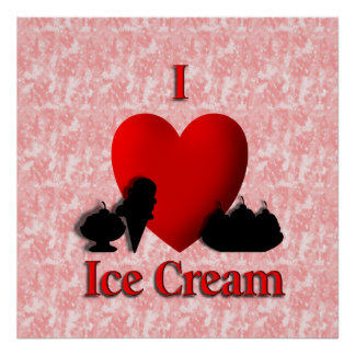 I Heart Ice Cream Poster