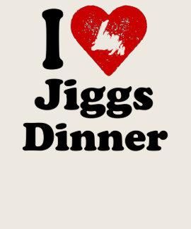I heart Jiggs Dinner T Shirts