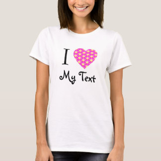 I Heart Love - Add Your Own Text Customizable T-Shirt