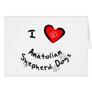 I Heart (Love) Anatolian Shepherd Dogs Greeting Card