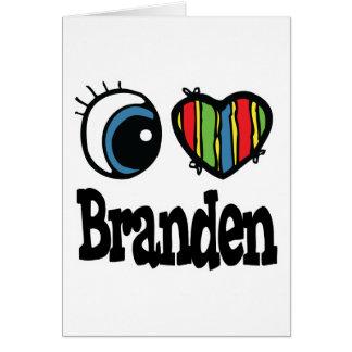 I Heart (Love) Branden Greeting Card