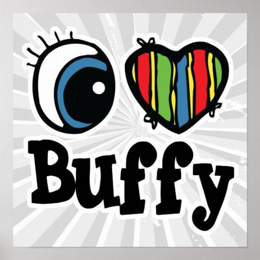 I Heart (Love) Buffy Posters