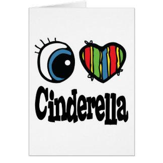 I Heart (Love) Cinderella Greeting Card