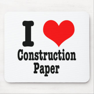 I HEART (LOVE) construction paper Mouse Pad