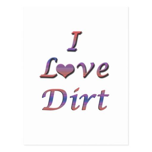 I Heart (Love) Dirt Post Card