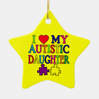 I Heart (Love) My Autistic Daughter Ceramic Star Ornament