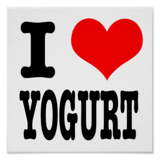 I HEART (LOVE) YOGURT POSTER