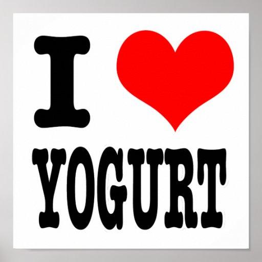 I HEART (LOVE) YOGURT POSTERS