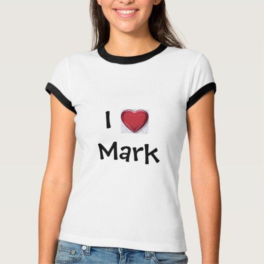 I (heart) Mark - Customized T-Shirt