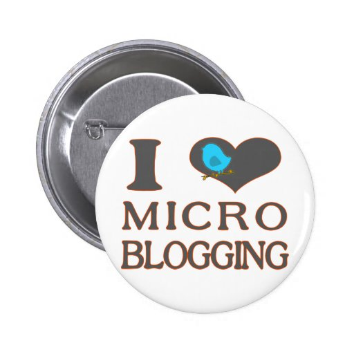 I Heart Micro Blogging Pinback Buttons