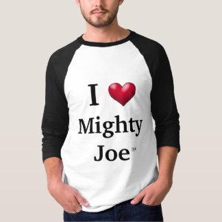 I heart Mighty Joe T-Shirt