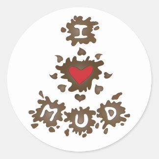 I Heart Mud Round Sticker