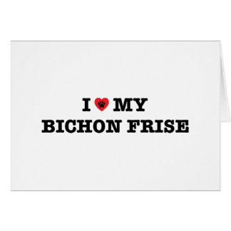 I Heart My Bichon Frise Greeting Card